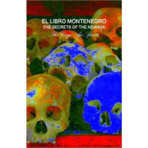 Secrets of the Nganga : The Congo Aje Spirits