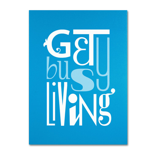 Trademark Global Megan Romo 'Get Busy Living II' Canvas Art [Overall Dimensions : 26x32]