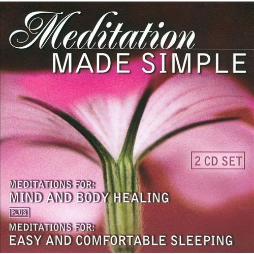 Meditation Made Simple: Meditations for Mind and Body Healing/Meditations for Easy and [CD]