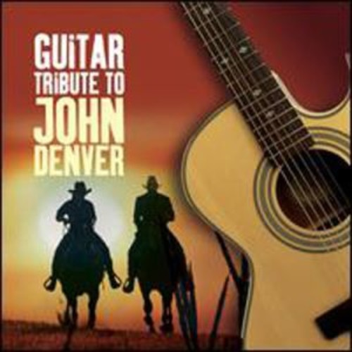 Guitar Tribute to John Denver By Various Artists (Audio CD)