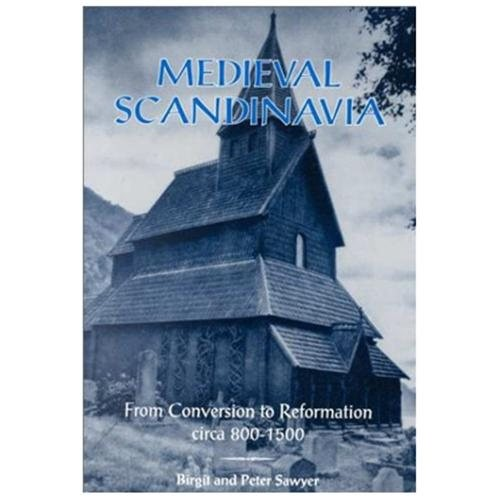 Medieval Scandinavia : From Conversion to Reformation, Circa 800-1500 (Paperback)