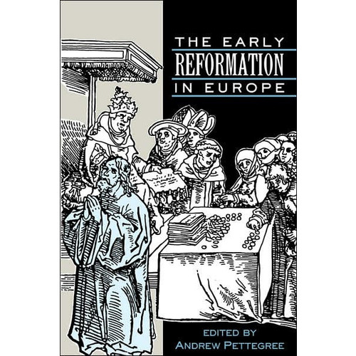 The Early Reformation in Europe / Edition 1