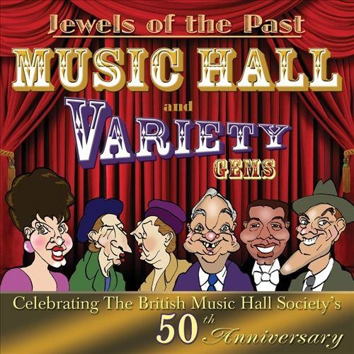 Jewels of the Past: Music Hall and Variety Gems [CD]