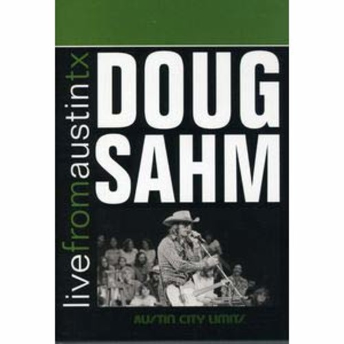Live from Austin TX: Doug Sahm DTS/2