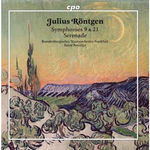 Rontgen & Brandenburgisches Staatsorchester - Julius Rontgen: Symphonies Nos 9 & 21 (CD)