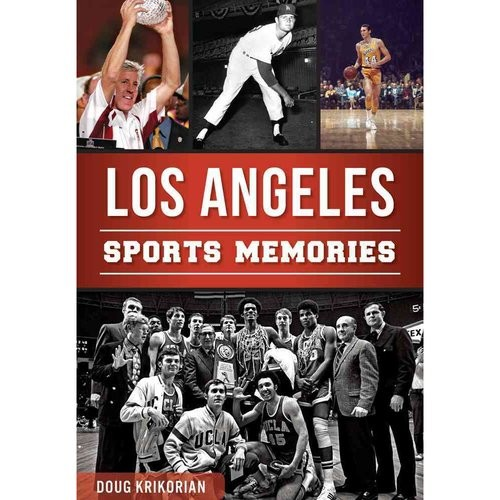 Los Angeles Sports Memories