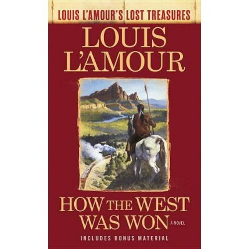 How the West Was Won: Bonus Material Edition (Paperback)