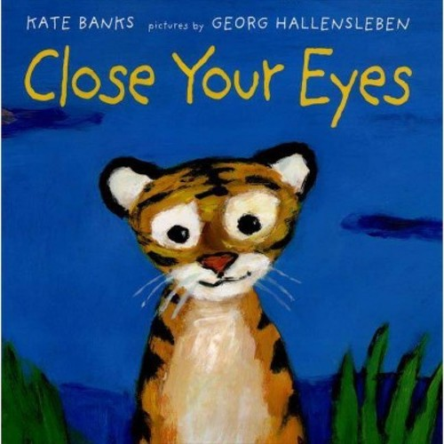 Close Your Eyes (School And Library) (Kate Banks)