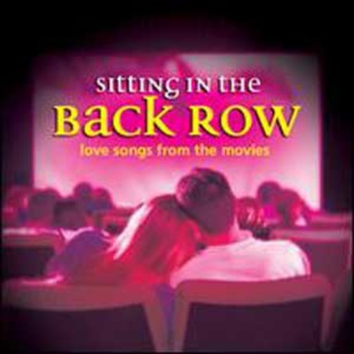 Sitting in the Back Row: Love Songs By Various Artists (Audio CD)