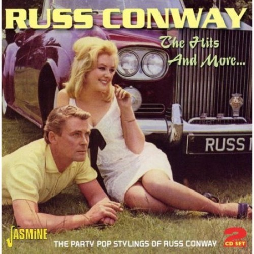 The Hits And More... The Party Pop Stylings Of Russ Conway [CD]
