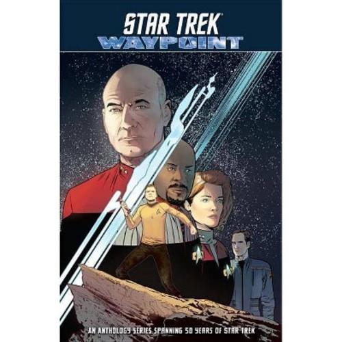 Star Trek : Waypoint (Paperback) (Donny Cates & Sandra Lanz & Dayton Ward & Kevin Dilmore & Sam Maggs)