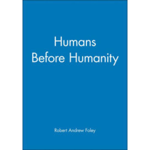 Humans Before Humanity / Edition 1