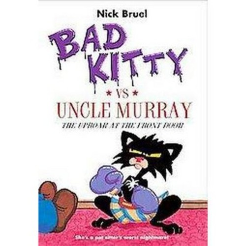 Bad Kitty VS Uncle Murray ( Bad Kitty) (Reprint) (Paperback) by Nick Bruel