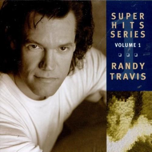 Randy Travis - Super Hits, Vol. 1 (CD)