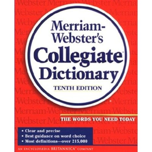 Merriam-Webster Collegiate Dictionary