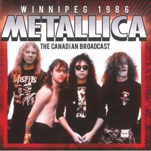 Metallica - Winnipeg 1986 (CD)