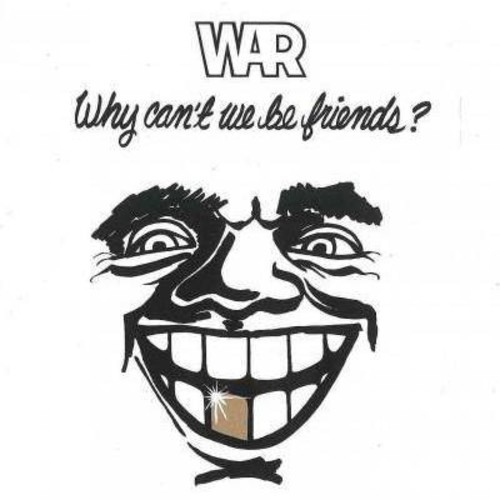 Why Can't We Be Friends? [CD]