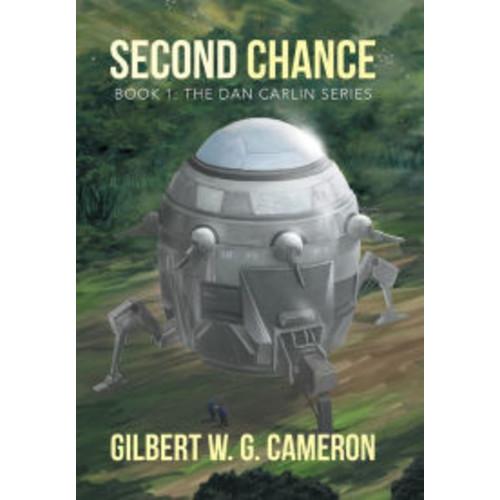 Second Chance: Book 1: The Dan Carlin Series