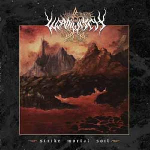 Wormwitch - Strike Mortal Soil [Vinyl]