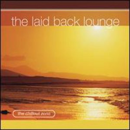 The Laid Back Lounge By The Various Artists (Audio CD)