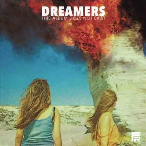 Dreamers - This Album Does Not Exist (Parental Advisory)