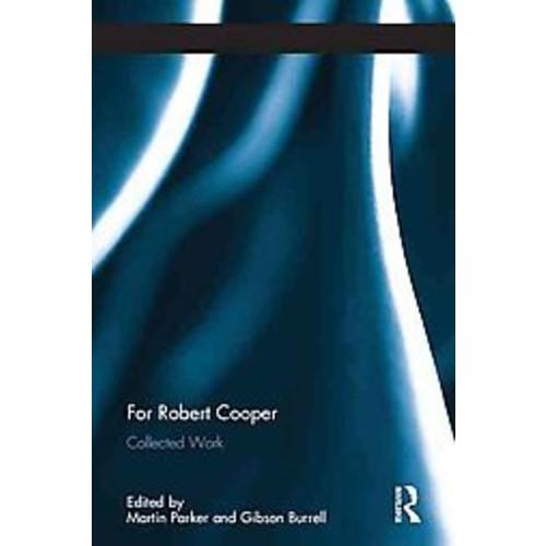 For Robert Cooper: Collected Work