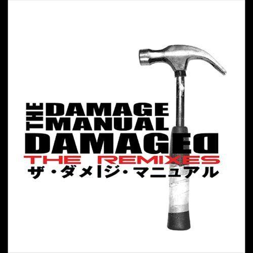 Damaged: The Remixes [CD]
