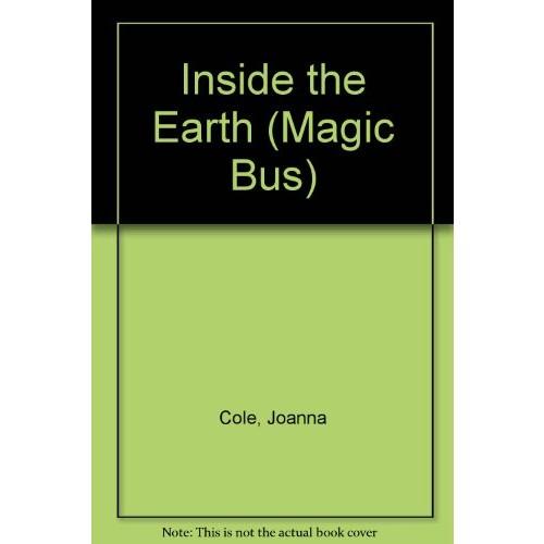Inside the Earth (Magic Bus)