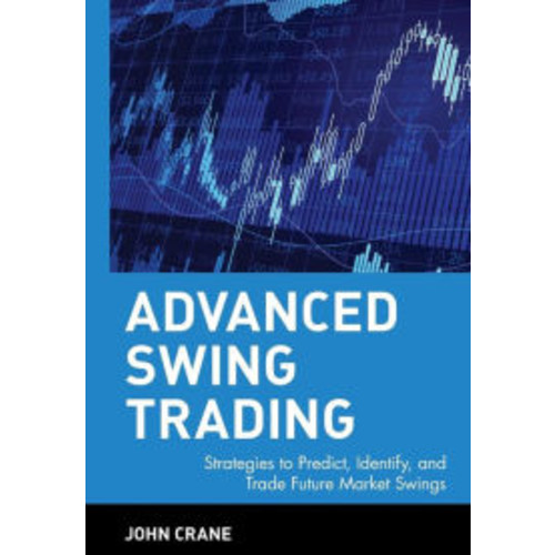 Advanced Swing Trading / Edition 1