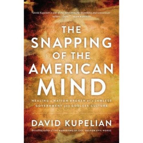 The Snapping of the American Mind (Hardcover)