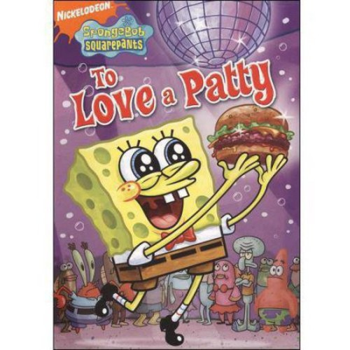SpongeBob SquarePants: To Love a Patty [DVD]