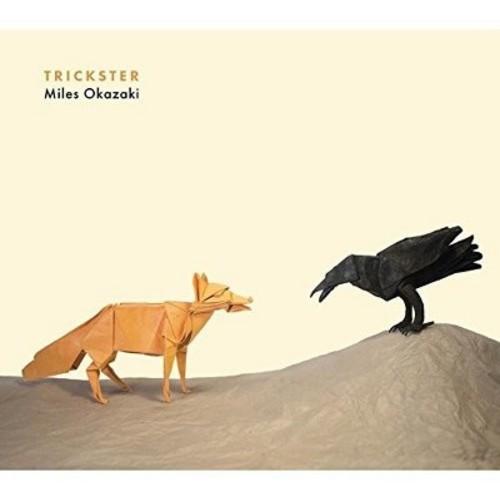 Miles Okazaki - Trickster (CD)