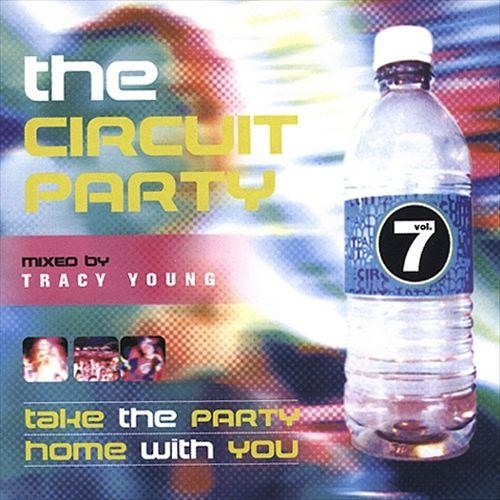 The Circuit Party, Vol. 7 [CD]