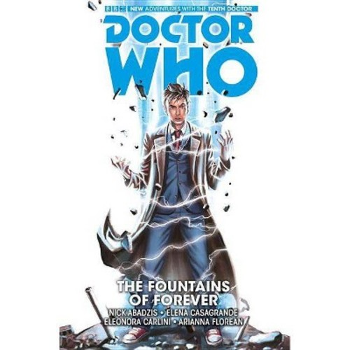 Doctor Who The Tenth Doctor 3 : The Fountains of Forever (Paperback) (Nick Abadzis)