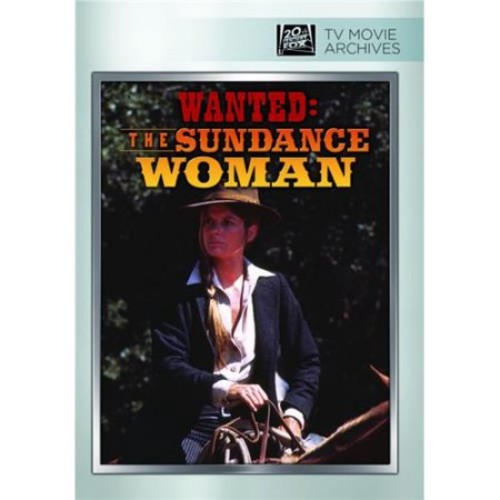 WANTED: THE SUNDANCE WOMAN
