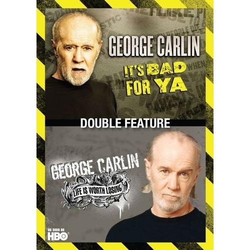 Carlin George-Its Bad For Ya/Life Worth Losing