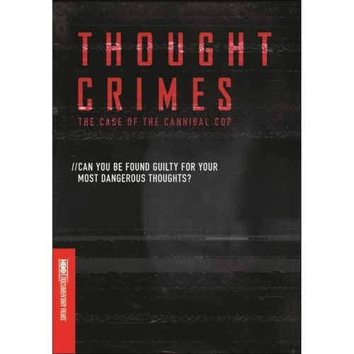 Thought Crimes: The Case of the Cannibal Cop [DVD] [2015]