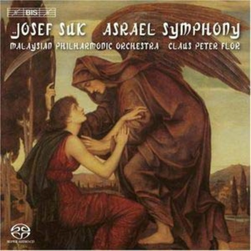 Josef Suk: Asrael Symphony By Claus Peter Flor (Audio CD)