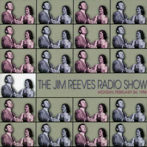 Jim Reeves Radio Show: February 14, 1958 [CD]
