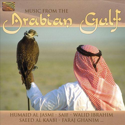 Music from the Arabian Gulf [CD]