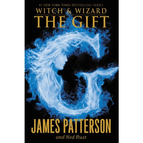 The Gift (Witch & Wizard series Book 2)
