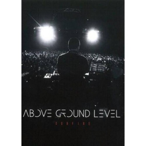 Above Ground Level:Dubfire (DVD)