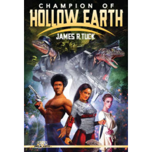 Champion of Hollow Earth