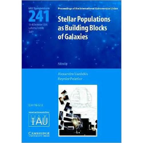 Stellar Populations as Building Blocks of Galaxies (IAU S241)
