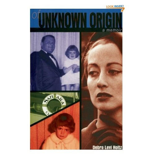 Of Unknown Origin: A Memoir