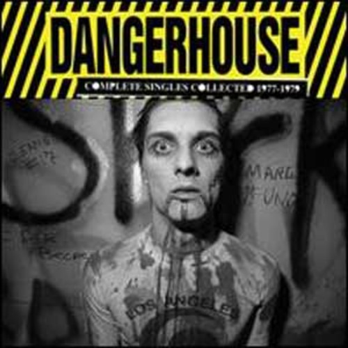 Dangerhouse: Complete Singles Collected 1977-1979 By Various Artists (Audio CD)