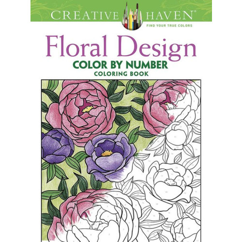 Creative Haven Floral Design Color By Number Coloring Book