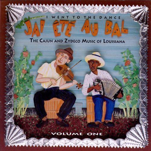 J'ai Ete Au Bal [I Went to the Dance], Vol. 1 [CD]