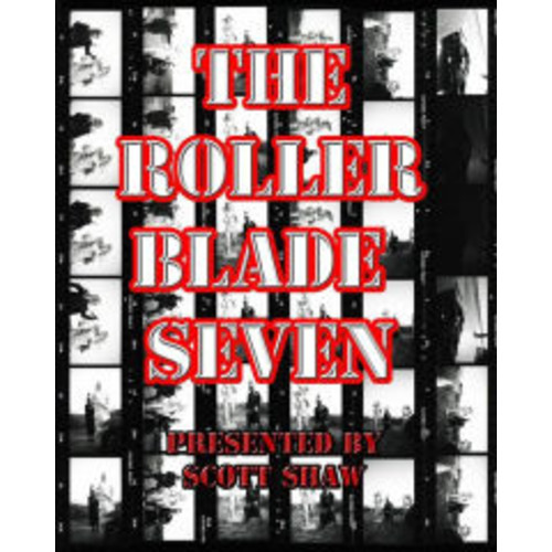The Roller Blade Seven: A Photographic Exploration