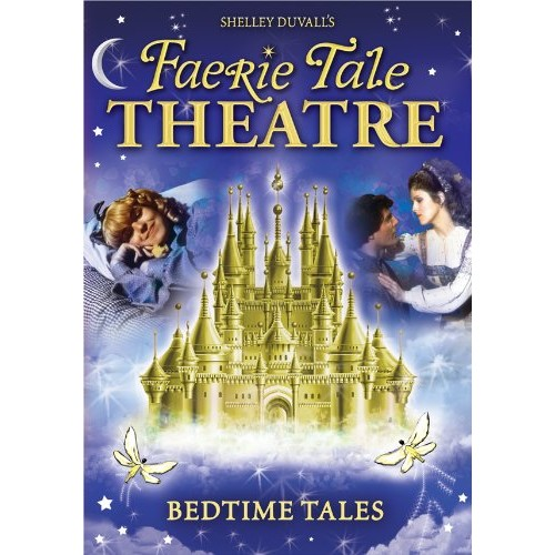Faerie Tale Theatre: Bedtime Tales (Full Frame)